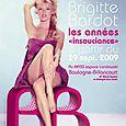 """Brigitte Bardot, les années """"insouciance""""... l'affiche."""